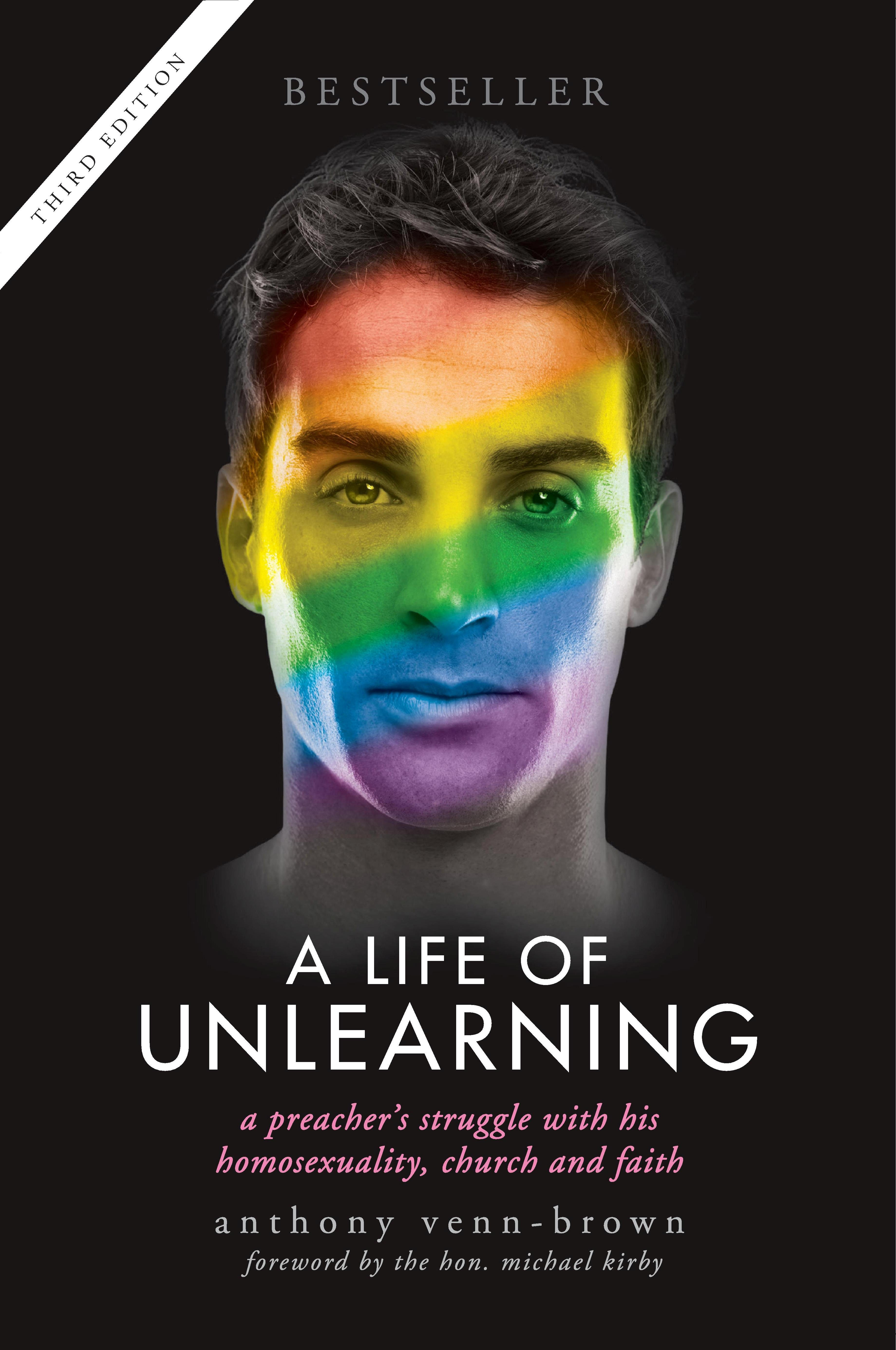 a life of unlearning, anthony venn-brown