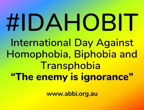 International Day Against Homophobia,  Biphobia and Transphobia  #IDAHOBIT